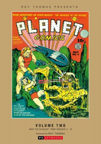 Roy Thomas Presents - Planet Comics (Vol 2)